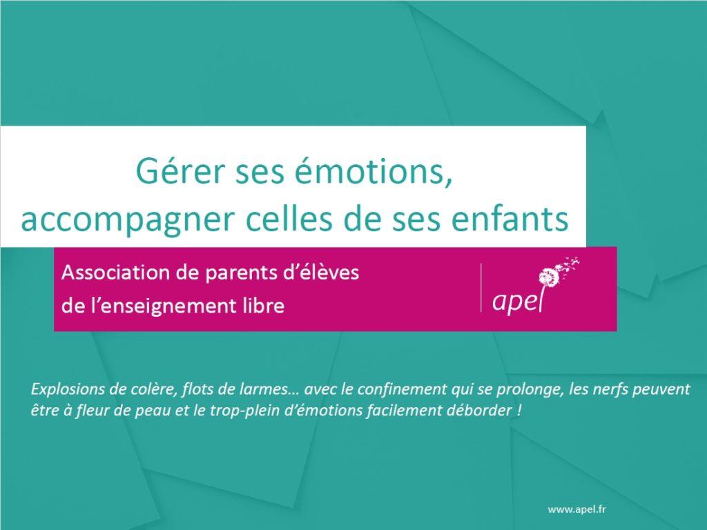 Gérer ses emotions et accompgner celles de ses enfants
